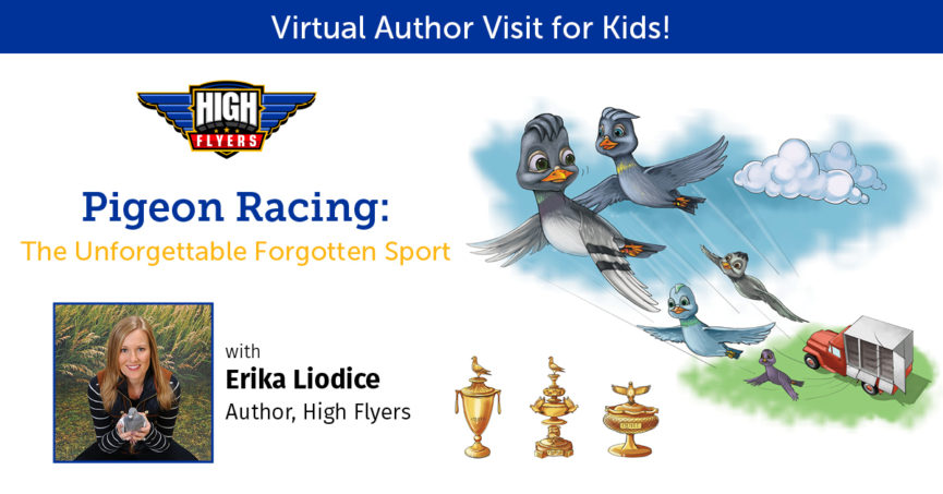 Virtual Author Visits for Kids with High Flyers author Erika Liodice