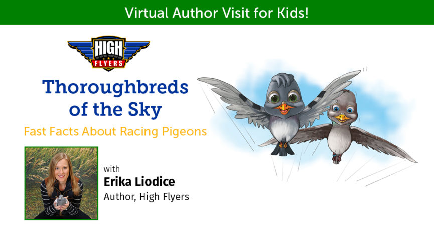 Virtual Author Visit for Kids with High Flyers author Erika Liodice