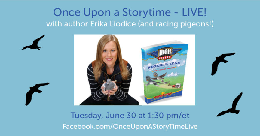 Promotional image for Once Upon a Storytime Live episode featuring Erika Liodice and her racing pigeons